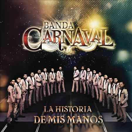 LA HISTORIA DE MIS MANOS BY BANDA CARNAVAL (CD)